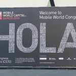 Mobile World Congress recently concluded in Barcelona, Spain, where the worlds biggest players in the mobile space come together (image: Charlie Fripp)