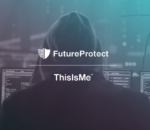 Protect your identity with ThisIsMe's FutureProtect