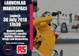 Stellenbosch University LaunchLab introduces its' Makerspace to the World